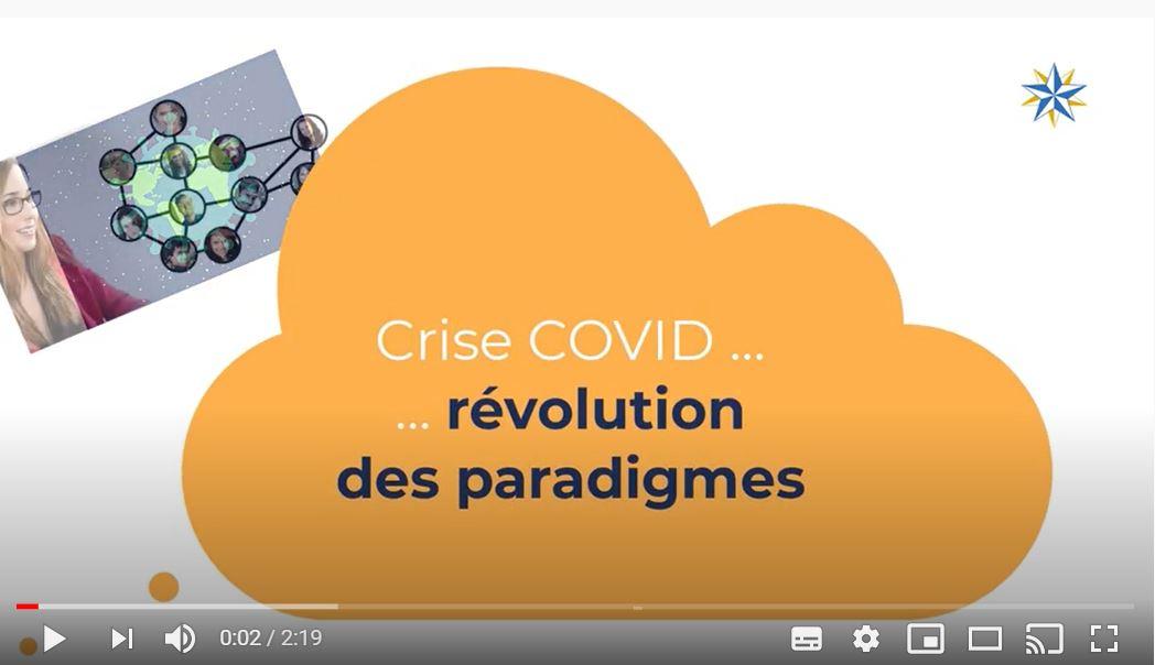 Crise Covid : révolution des paradigmes.